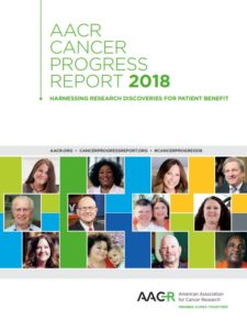 AACR Cancer Progress Report 2018